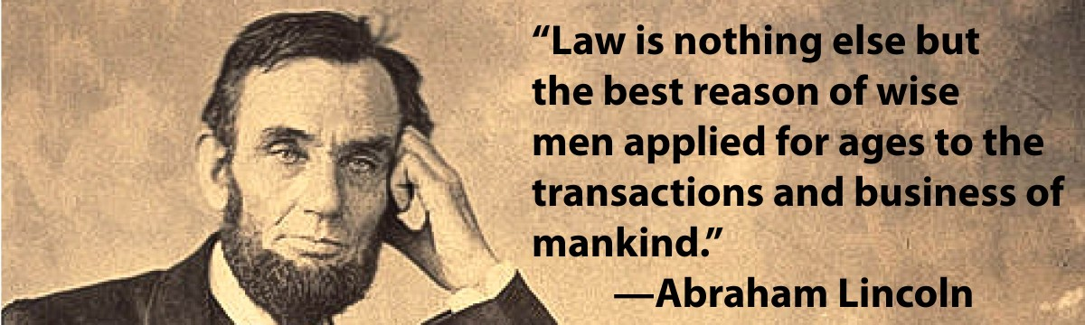 Abe Lincoln Quotes | Abe Lincoln S Thoughts On Lawyers Acba News