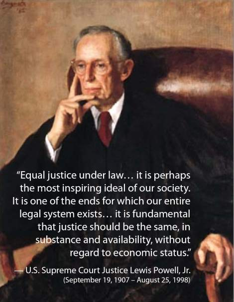 """Equal justice under law… it is perhaps the most inspiring ideal of  our society. It is one of the ends for which our entire legal system exists…  it is fundamental that justice should be the same, in substance and  availability, without regard to economic status."""