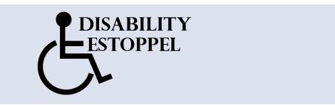 Disability Estoppel