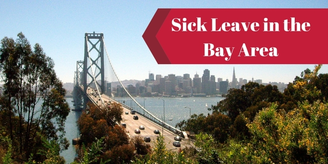 Sick Leave Law - Bay Bridge in the background