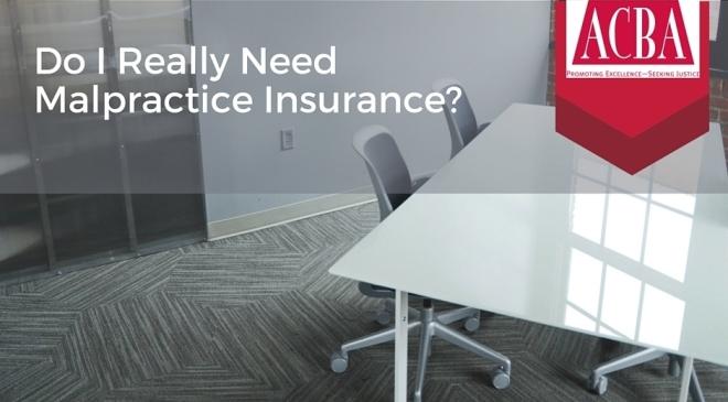 Do I need Malpractice Insurance