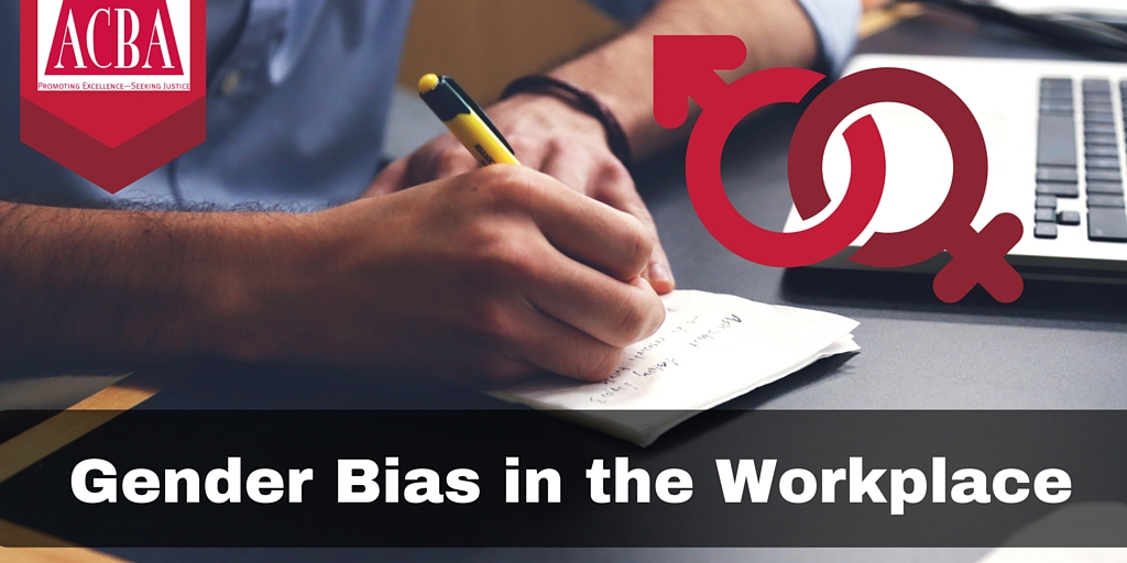 Gender Bias in the Workplace